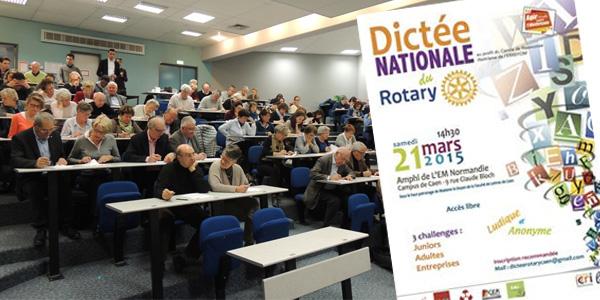 11Le 21 mars 2015, le Rotary-club de Caen (Calvados) a organisé une dictée afin de soutenir le Centre de Ressources Illettrisme de Basse-Normandie dans l'achat de l'expo-quiz® « L'illettrisme, parlons-en ! ».